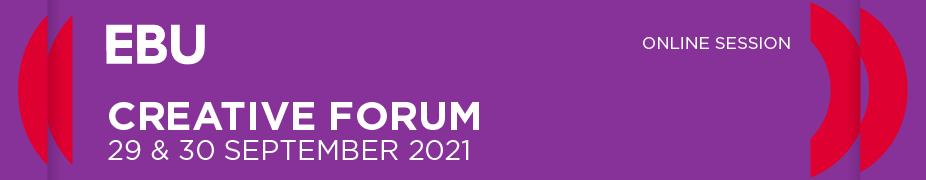 EBU Creative Forum 2021